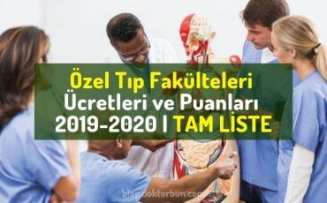 ozel-tip-fakulteleri-ucretleri-puanlari-siralamalari-2018-2019-2020-doktor