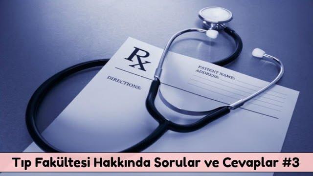 Tıp Fakültesi Hakkında Sorular ve Cevaplar #3 - Doktor Bun
