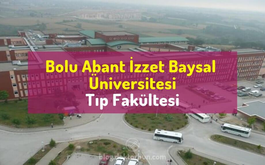 Bolu Abant İzzet Baysal Üniversitesi Tıp Fakültesi | TÜM BİLGİLER