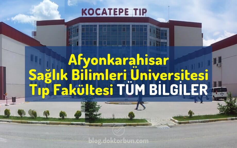 Afyonkarahisar Sağlık Bilimleri Üniversitesi Tıp Fakültesi | Taban punaları, sıralaması, öğrenci yorumları