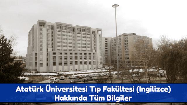 Atatürk Üniversitesi Tıp Fakültesi (İngilizce) Hakkında Tüm Bilgiler - Doktor Bun
