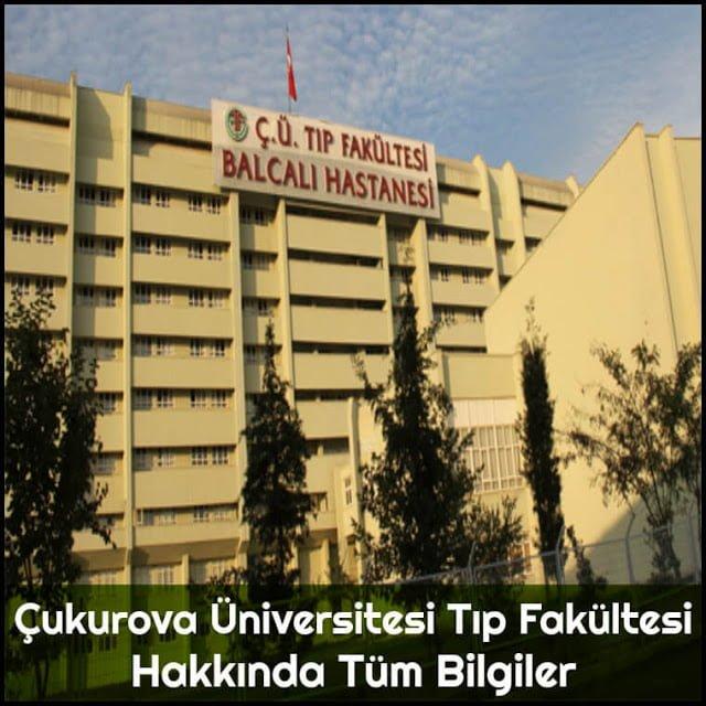 Çukurova Üniversitesi Tıp Fakültesi Hakkında Tüm Bilgiler - Doktor Bun