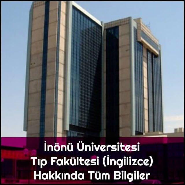 İnönü Üniversitesi Tıp Fakültesi (İngilizce) Hakkında Tüm Bilgiler - Doktor Bun
