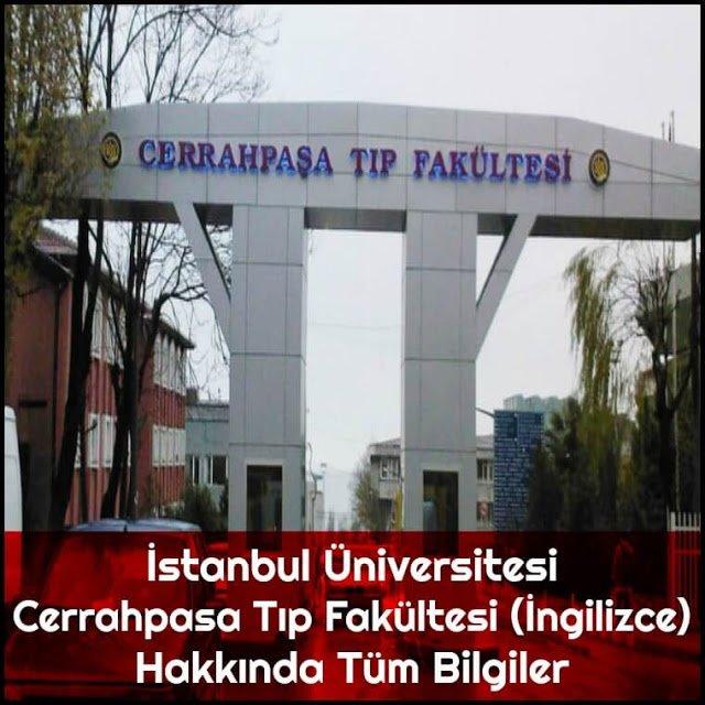 İstanbul Üniversitesi Cerrahpaşa Tıp Fakültesi (İngilizce) Hakkında Tüm Bilgiler - Doktor Bun