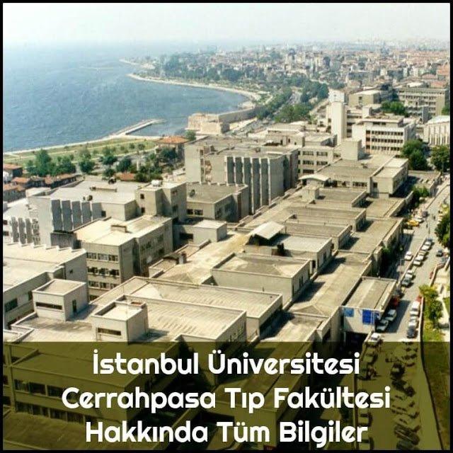 İstanbul Üniversitesi Cerrahpaşa Tıp Fakültesi Hakkında Tüm Bilgiler - Doktor Bun