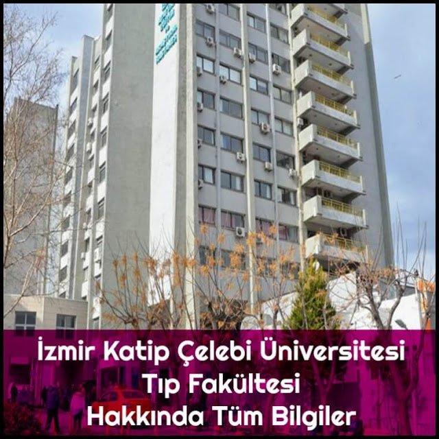 İzmir Katip Çelebi Üniversitesi Tıp Fakültesi Hakkında Tüm Bilgiler - Doktor Bun