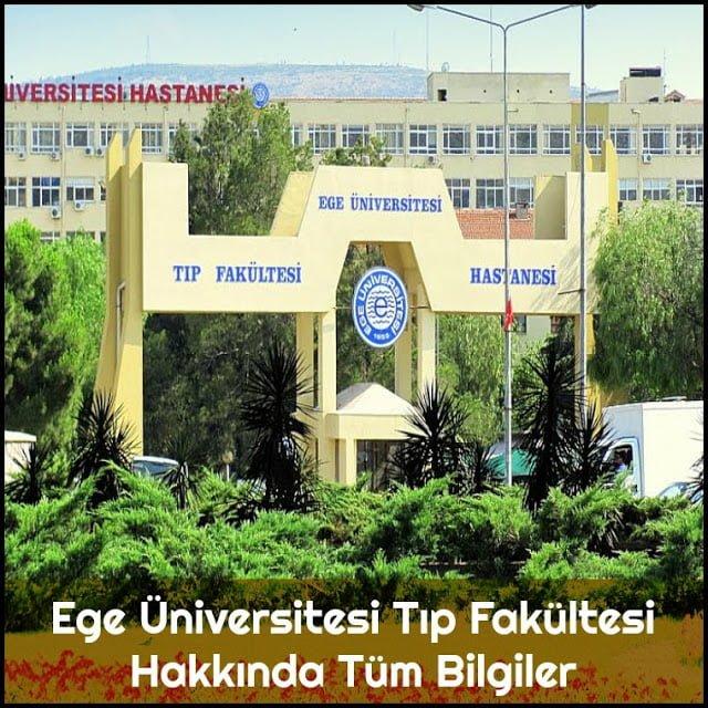Ege Üniversitesi Tıp Fakültesi Hakkında Tüm Bilgiler - Doktor Bun