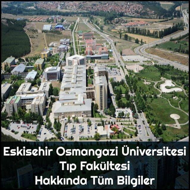 Eskişehir Osmangazi Üniversitesi Tıp Fakültesi Hakkında Tüm Bilgiler - Doktor Bun