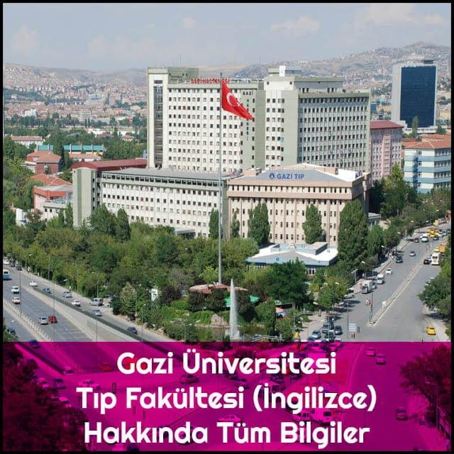 Gazi Üniversitesi Tıp Fakültesi (İngilizce) Hakkında Tüm Bilgiler - Doktor Bun