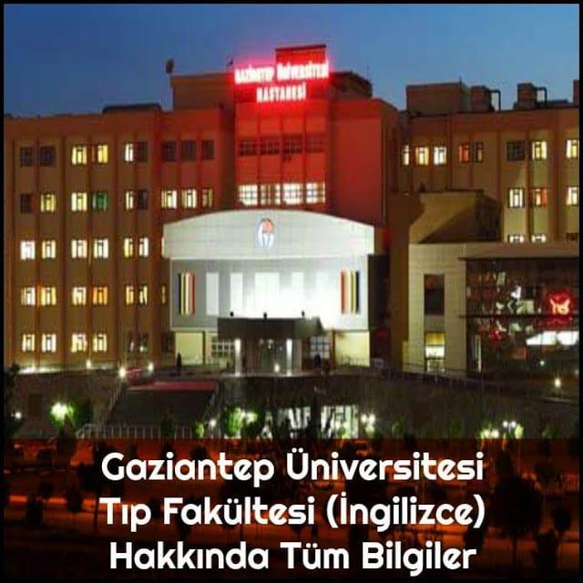 Gaziantep Üniversitesi Tıp Fakültesi (İngilizce) Hakkında Tüm Bilgiler - Doktor Bun