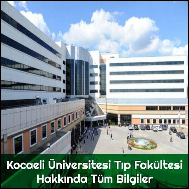 Kocaeli Üniversitesi Tıp Fakültesi Hakkında Tüm Bilgiler - Doktor Bun