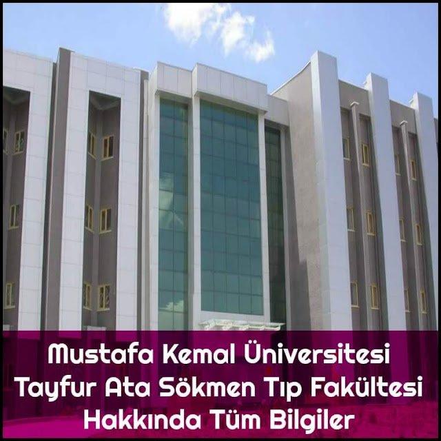 Mustafa Kemal Üniversitesi Tayfur Ata Sökmen Tıp Fakültesi Hakkında Tüm Bilgiler - Doktor Bun