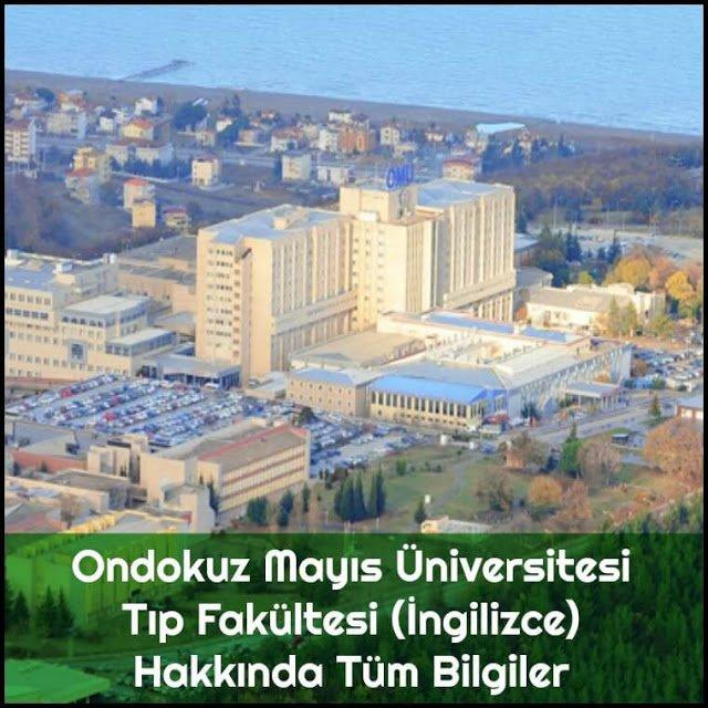 Ondokuz Mayıs Üniversitesi Tıp Fakültesi (İngilizce) Hakkında Tüm Bilgiler - Doktor Bun