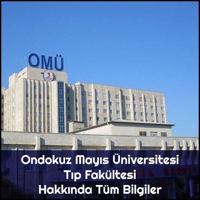 Ondokuz Mayıs Üniversitesi Tıp Fakültesi Hakkında Tüm Bilgiler - Doktor Bun