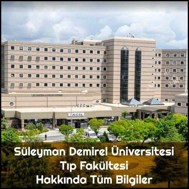 Süleyman Demirel Üniversitesi Tıp Fakültesi Hakkında Tüm Bilgiler - Doktor Bun