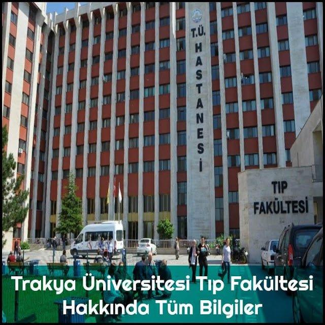 Trakya Üniversitesi Tıp Fakültesi Hakkında Tüm Bilgiler - Doktor Bun
