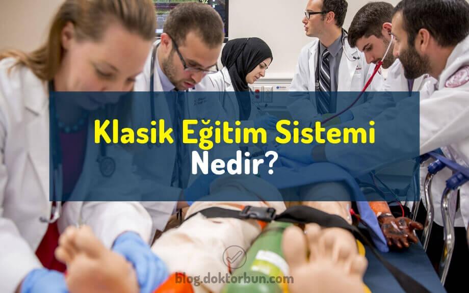 Klasik eğitim sistemi nedir?