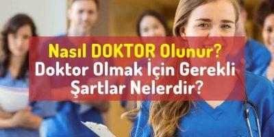 doktor-nasil-olunur-doktor-olmak-icin-neler-gereklidir-doktorun-ozellikleri