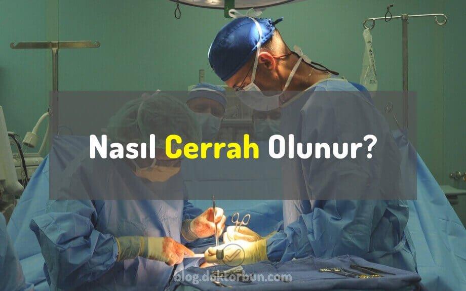 nasil-cerrah-olunur-nasil-cerrah-olabilirsiniz-cerrah-bolumleri.jpg