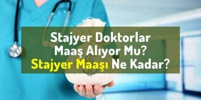 stajyer-doktor-maasi-stajyer-doktorlar-maaş-alıyor-mu