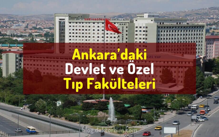 Ankara'daki Tıp Fakülteleri, Ankara'daki devlet Tıp Fakülteleri, Ankara'daki özel Tıp Fakülteleri