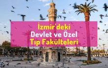İzmir'deki Tıp Fakülteleri, İzmir'deki devlet ve özel Tıp Fakülteleri, izmirdeki tıplar