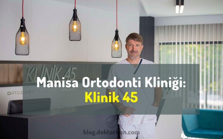 Manisa Ortodonti Kliniği: Klinik 45