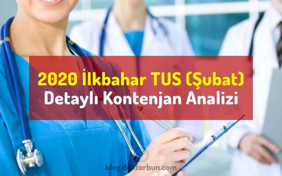 2020 Şubat TUS kontenjan analizi / İlkbahar 2020 tus analiz